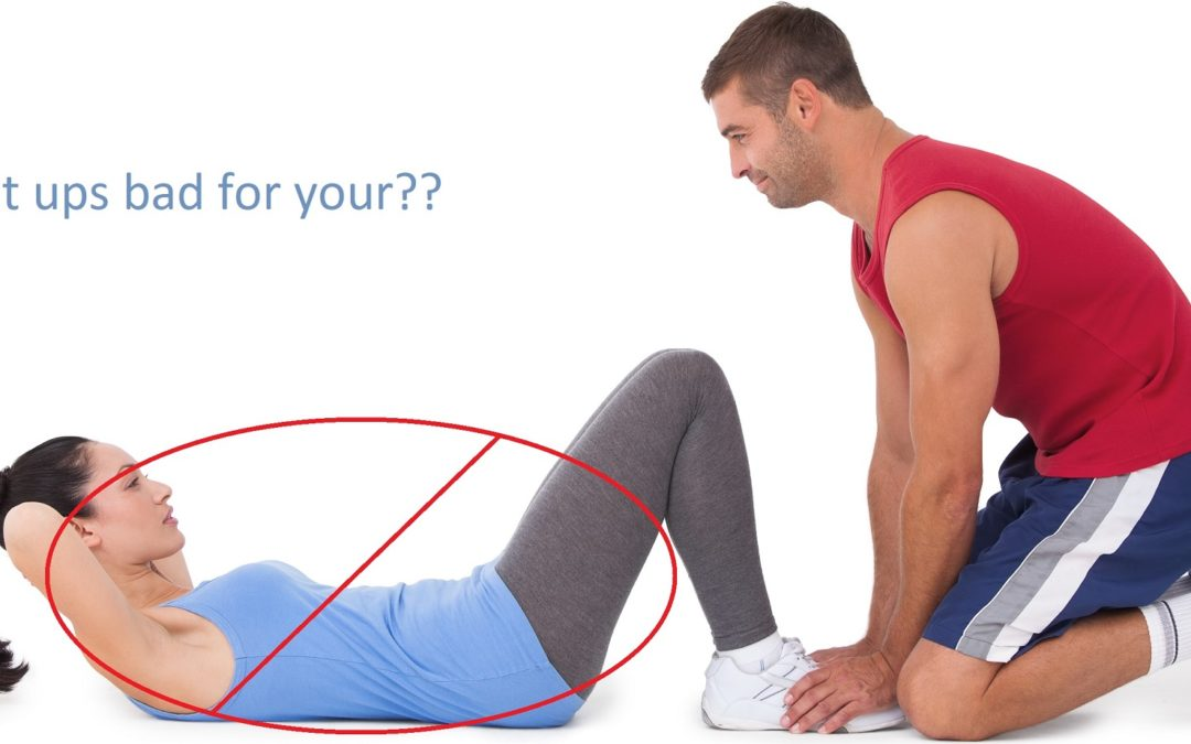 Why we don't recommend Sit ups